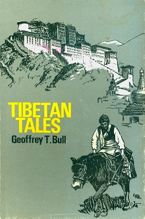 Secondhand Used Book - TIBETAN TALES by Geoffrey T. Bull