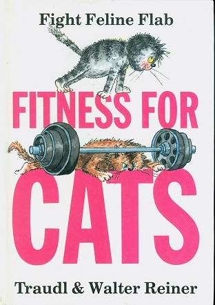 Secondhand Used Book - FITNESS FOR CATS by Traudl & Walter Reiner