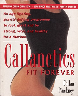 Secondhand Used Book – CALLANETICS – FIT FOREVER by Callan Pinckney