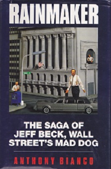 Secondhand Used Book - RAINMAKER: THE SAGA OF JEFF BECK, WALL STREET'S MAD DOG by Anthony Bianco