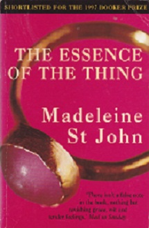 Secondhand Used Book - THE ESSENCE OF THE THING by Madeleine St John