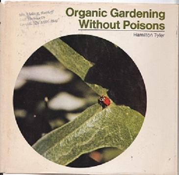 Secondhand Used Book - ORGANIC GARDENING WITHOUT POISONS by Hamilton Tyler