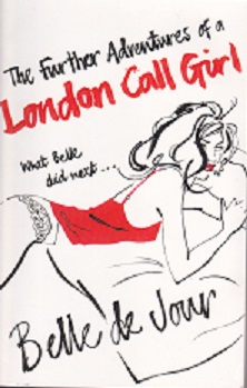 Secondhand Used Book - THE FURTHER ADVENTURES OF A LONDON CALL GIRL by Belle de Jour