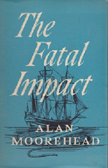 Secondhand Used Book - THE FATAL IMPACT by Alan Moorehead