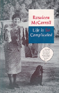 Secondhand Used Book - LIFE IS SO COMPLICATED by Rosaleen McCarroll
