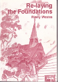 Secondhand Used Book - RE-LAYING THE FOUNDATIONS by Rinny Westra