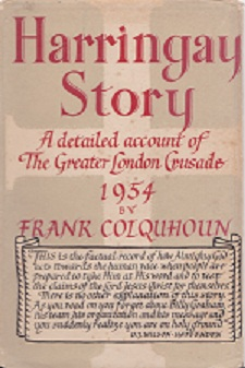 Secondhand Used Book - HARRINGAY STORY: A DETAILED ACCOUNT OF THE GREATER LONDON CRUSADE 1954 by Frank Colquhoun