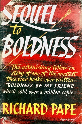 Secondhand Used Book - SEQUEL TO BOLDNESS by Richard Pape