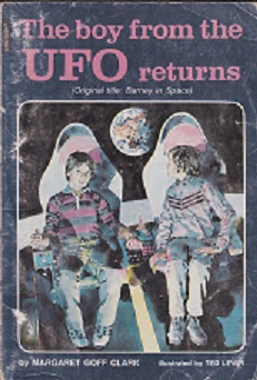 Secondhand Used Book - THE BOY FROM THE UFO RETURNS by Margaret Goff Clark