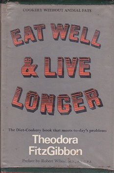 Secondhand Used Book - EAT WELL & LIVE LONGER by Theodora FitzGibbon