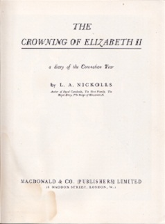 Secondhand Used Book - THE CROWNING OF ELIZABETH II by L A Nickolls