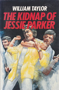 Secondhand Used Book - THE KIDNAP OF JESSIE PARKER by William Taylor