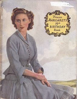 Secondhand Used Book - PRINCESS MARGARET'S 19TH BIRTHDAY BOOK by Catherine Birt