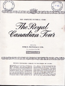 Secondhand Used Book - THE COMPLETE PICTORIAL STORY: THE ROYAL CANADIAN TOUR