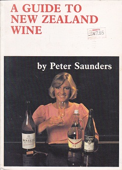 Secondhand Used Book - A GUIDE TO NEW ZEALAND WINE by Peter Saunders