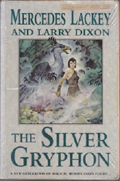 Secondhand Used Book - THE SILVER GRYPHON by Mercedes Lackey and Larry Dixon