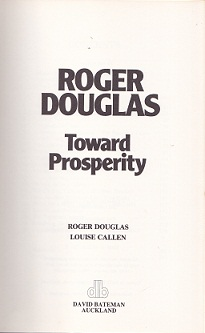 Secondhand Used Book - TOWARDS PROSPERITY by Roger Douglas and Louise Callen