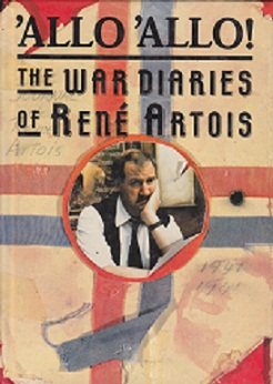 Secondhand Used Book - 'ALLO 'ALLO! THE WAR DIARIES OF RENE ARTOIS by Rene Fairfax