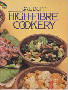 Secondhand Used Book - HIGH-FIBRE COOKERY by Gail Duff
