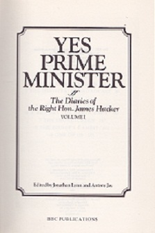 Secondhand Used Book - YES PRIME MINISTER: THE DIARIES OF THE RIGHT HON JAMES HACKER edited by Johnathon Lynn & Antony Jay