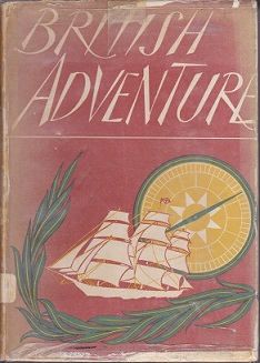 Secondhand Used Book - BRITISH ADVENTURE by W J Turner