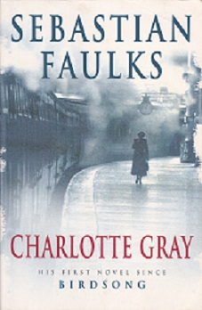 Secondhand Used Book - CHARLOTTE GRAY by Sebastian Faulks