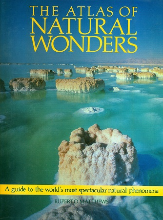 Secondhand Used Book - THE ATLAS OF NATURAL WONDERS by Rupert O Matthews