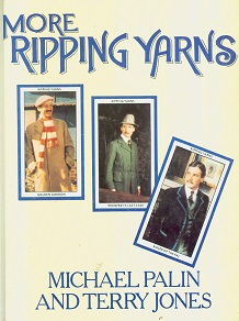 Secondhand Used Book - MORE RIPPING YARNS by Michael Palin and Terry Jones