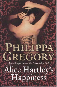 Secondhand Used Book - ALICE HARTLEY'S HAPPINESS by Philippa Gregory