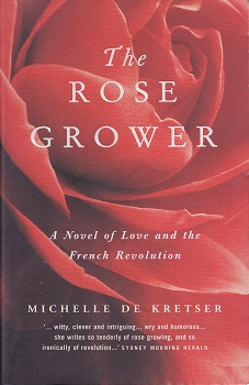 Secondhand Used Book - THE ROSE GROWER by Michelle de Kretser