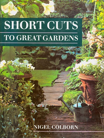Secondhand Used Book - SHORTCUTS TO GREAT GARDENS by Nigel Colborn