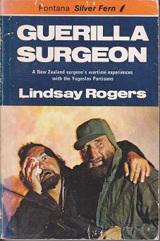 Secondhand Used Book - GUERILLA SURGEON by Lindsay Rogers