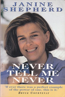 Secondhand Used Book - NEVER TELL ME NEVER by Janine Shepherd