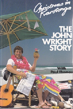 Secondhand Used Book - CHRISTMAS IN RAROTONGA: THE JOHN WRIGHT STORY with Paul Thomas