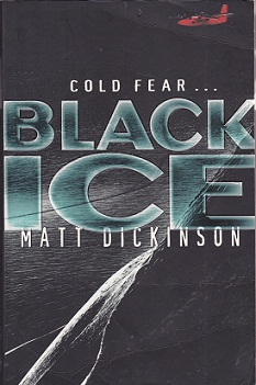 Secondhand Used Book - BLACK ICE by Matt Dickinson