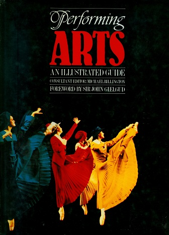 Secondhand Used book - Performing Arts An Illustrated Guide
