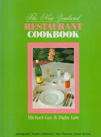 Secondhand Usd book - THE NEW ZEALAND RESTAURANT COOKBOOK by Michael Guy and Digby Law