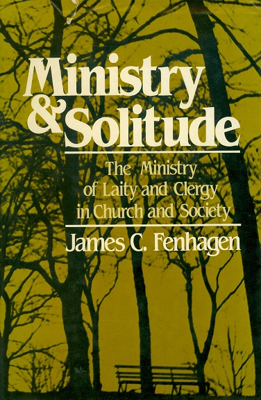 Secondhand Used book - MINISTRY AND SOLITUDE by James C. Fenhagen