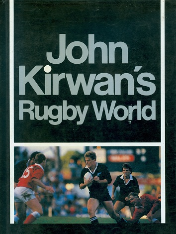 Secondhand Used book -  JOHN KIRWAN'S RUGBY WORLD
