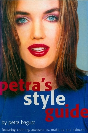 Secondhand Used book - PETRA'S STYLE GUIDE by Petra Bagust