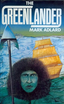 Secondhand Used book - THE GREENLANDER by Mark Adlard