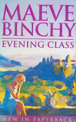 Secondhand Used book - EVENING CLASS by Maeve Binchy