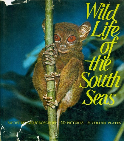 Secondhand Used book - WILD LIFE OF THE SOUTH SEAS by F.A. Redelberger and Vera I. Groschoff