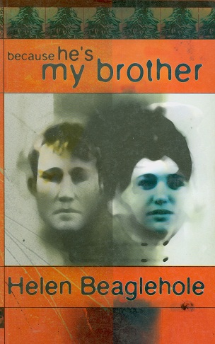 Secondhand Used book -  BECAUSE HE'S MY BROTHER by Helen Beaglehole
