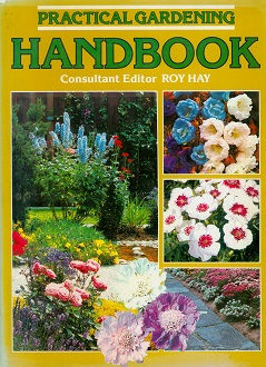 Secondhand Used Book - PRACTICAL GARDENING HANDBOOK edited by Roy Hay