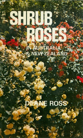 Secondhand Used Book - SHRUB ROSES IN AUSTRALIA AND NEW ZEALAND by Deane Ross
