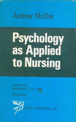 Secondhand Used Book - PSYCHOLOGY AS APPLIED TO NURSING by Andrew McGhie