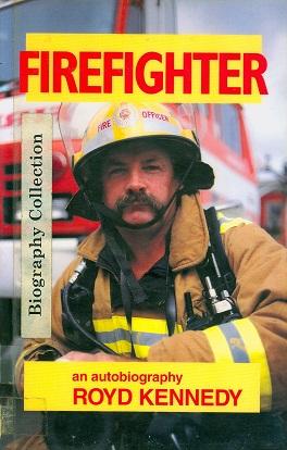 Secondhand Used Book - FIREFIGHTER by Royd Kennedy