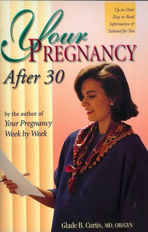 Secondhand Used Book - YOUR PREGNANCY AFTER 30 by Glade B Curtis