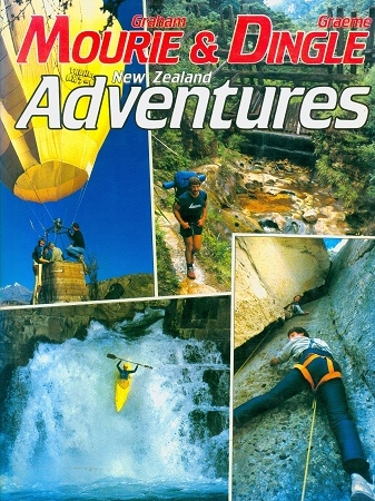 Secondhand Used Book - NEW ZEALAND ADVENTURES by Graham Mourie & Graeme Dingle